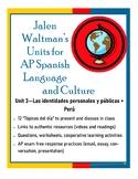 Jalen Waltman's Unit 3 for AP Spanish Language and Culture