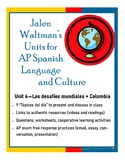 Jalen Waltman's Unit 4 for AP Spanish Language and Culture