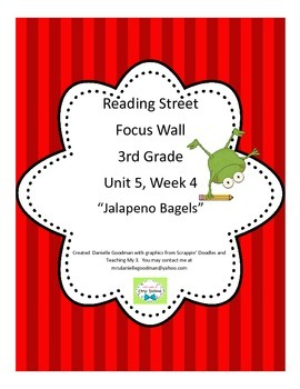 Jalepeno Bagels Focus Wall Posters Reading Street Grade 3,