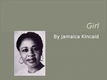 "Jamaica Kincaid: ""Girl"" Essential Journal Questions"