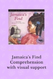 Jamaica's Find Comprehension for visual learners