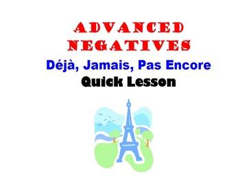 Jamais, Pas Encore, Deja (Advanced Negatives): French Quick Lesson