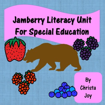 Jamberry Literacy Unit for Special Education