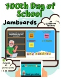 Jamboard™: 100th Day of School