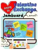 "Jamboard™: ""Among Us"" Virtual Valentine Card Exchange"
