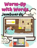 Jamboard™:Warm-up with Words (Fundations/Wilson Reading System)