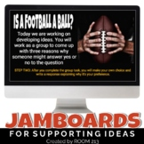 Jamboards™ for Developing Ideas