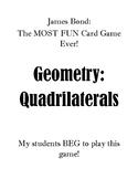 James Bond - Quadrilaterals!