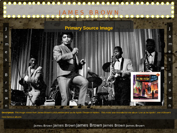 James Brown: 25 slides with text, hyperlinks & primary sources (with handouts)