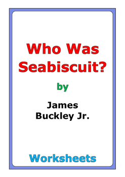 "James Buckley Jr. ""Who Was Seabiscuit?"" worksheets"