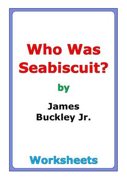 "James Buckley Jr. ""Who Was Seabiscuit?"" worksheets"