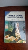 James Cook Changing the Map of the World by Cynthia Clampitt