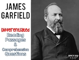James Garfield Differentiated Reading Passages & Questions