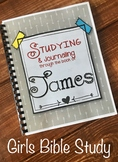 James Girl's Bible Study. Teens. Studying & Journaling thr