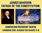 James Madison: U.S. President Biography and Assessment