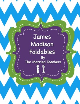 James Madison Interactive Historical Figure Foldables