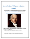 James Madison- Webquest and Video Analysis with Key