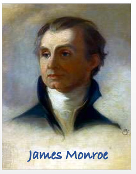 James Monroe + Assessment