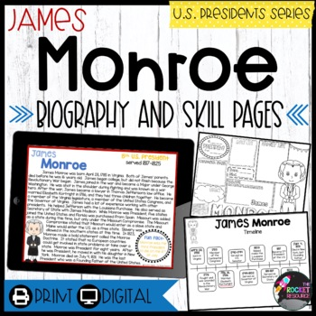 James Monroe: Biography, Timeline, Graphic Organizers, Text-based Questions