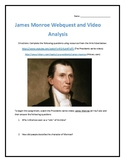 James Monroe- Webquest and Video Analysis with Key