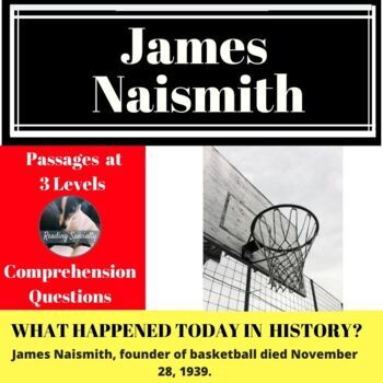 Basketball James Naismith Differentiated Reading Passage, Nov 28