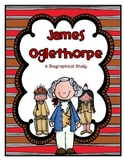 James Oglethorpe: An ELA Biography Study