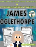 James Oglethorpe Differentiated Reading Passages and Comprehension Activities