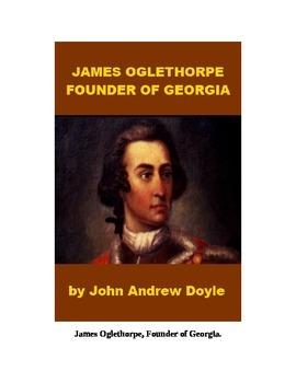 James Oglethorpe, Founder of Georgia
