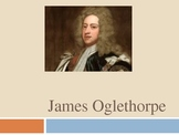 James Oglethorpe Power Point Presentation