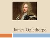 James Oglethorpe Power Point Presentation