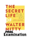 """James Thurber's """"The Secret Life of Walter Mitty"""" Final Ex"""