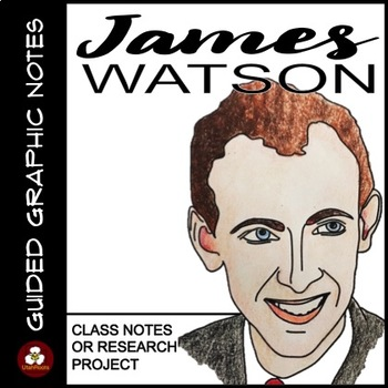 James Watson Guided Graphic Notes