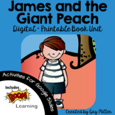 James and the Giant Peach Novel Study: vocabulary, comprehension, writing, skill