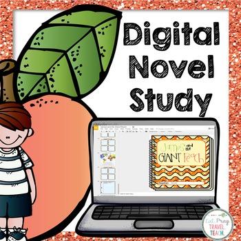 James and the Giant Peach - Digital Novel Study