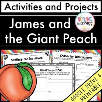James and the Giant Peach: Reading Response Activities and Projects