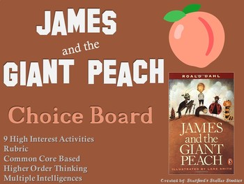 James and the Giant Peach Choice Board Novel Study Activities Menu Project
