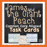 James and the Giant Peach Task Cards - Reading Comprehension Novel Questions