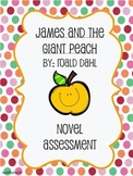 James and the Giant Peach End of Book Test