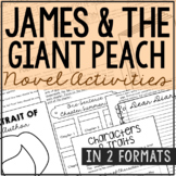 JAMES AND THE GIANT PEACH Novel Study Unit Activities, In 2 Formats