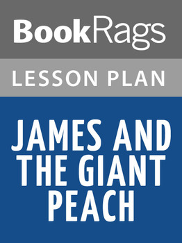 James and the Giant Peach Lesson Plans