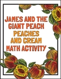 James and the Giant Peach Math and Baking Activity
