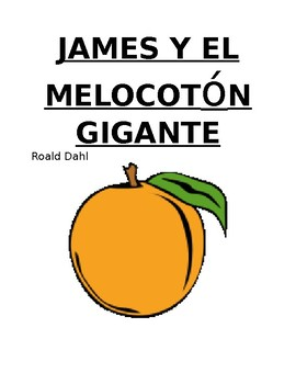 James and the Giant Peach Novel Comprehension questions (Spanish)