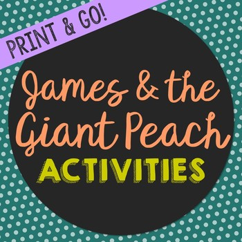 James and the Giant Novel Unit Study Activities, Book Companion Worksheets