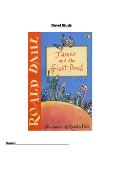 James and the Giant Peach Novel Study Comprehension Booklet