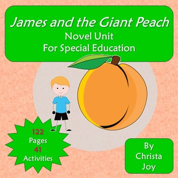 James and the Giant Peach Novel Study for Special Education