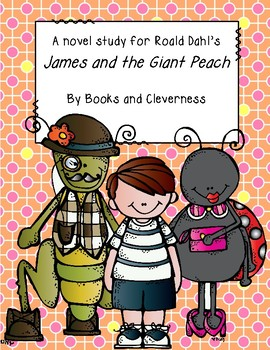 James and the Giant Peach Novel Unit