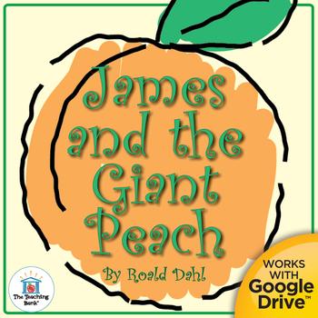 James and the Giant Peach Novel Study Book Unit