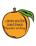 James and the Giant Peach Opinion Writing