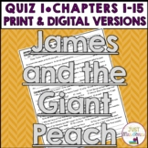 James and the Giant Peach Quiz 1 (Ch. 1-15)
