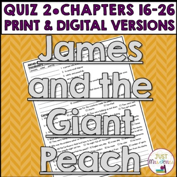 James and the Giant Peach Quiz 2 (Ch. 16-26)